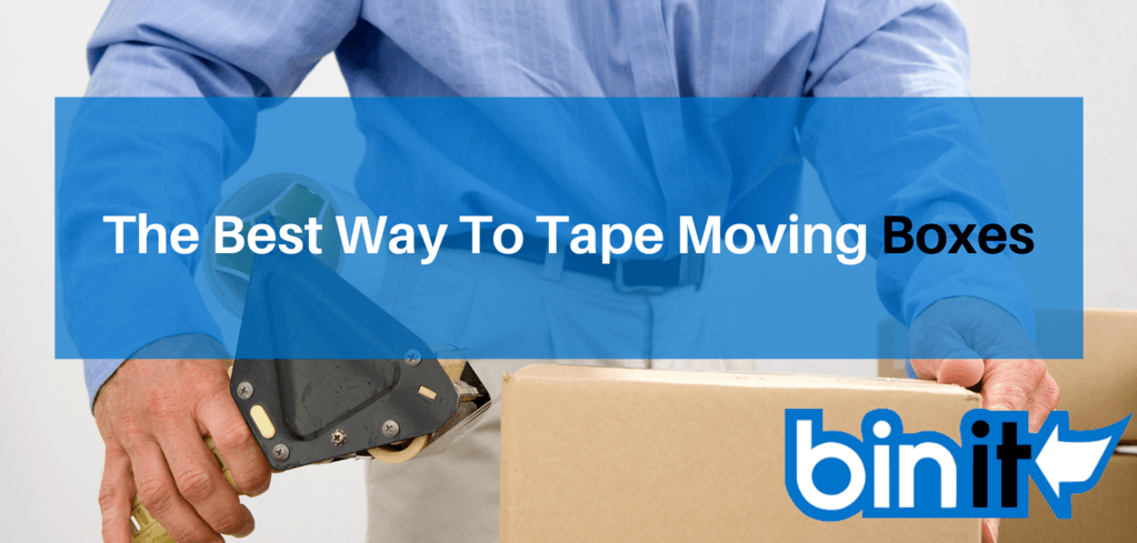 The Best Way To Tape Moving Boxes