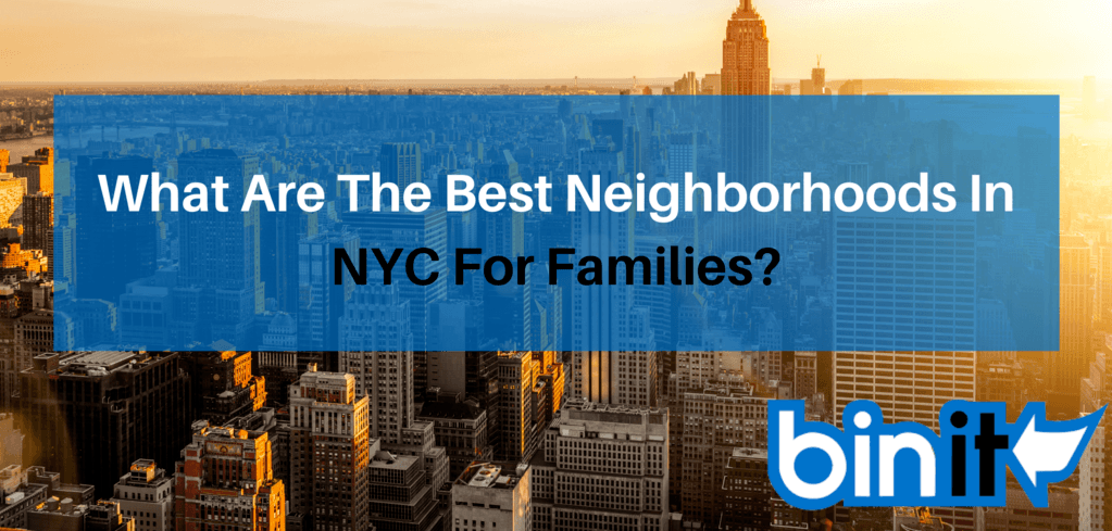 What Are The Best Neighborhoods In NYC For Families