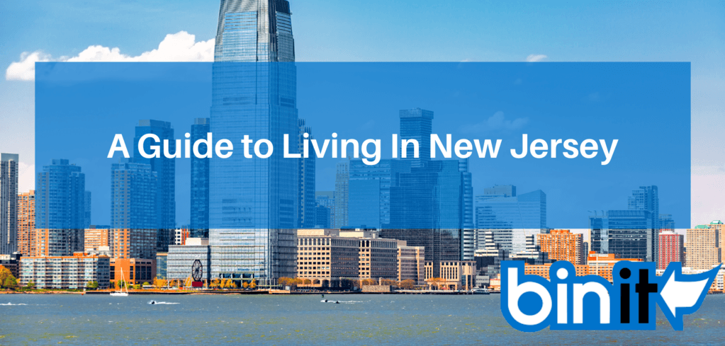 Living in New Jersey - A Guide to Living In New Jersey - Bin It