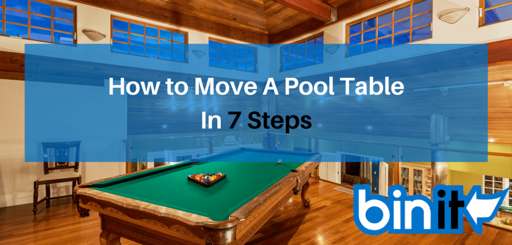 How to Move A Pool Table In 7 Steps