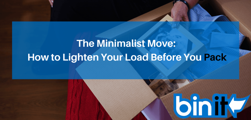 The Minimalist Move How to Lighten Your Load Before You Pack